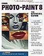 Corel PHOTO-PAINT 8: The Official Guide